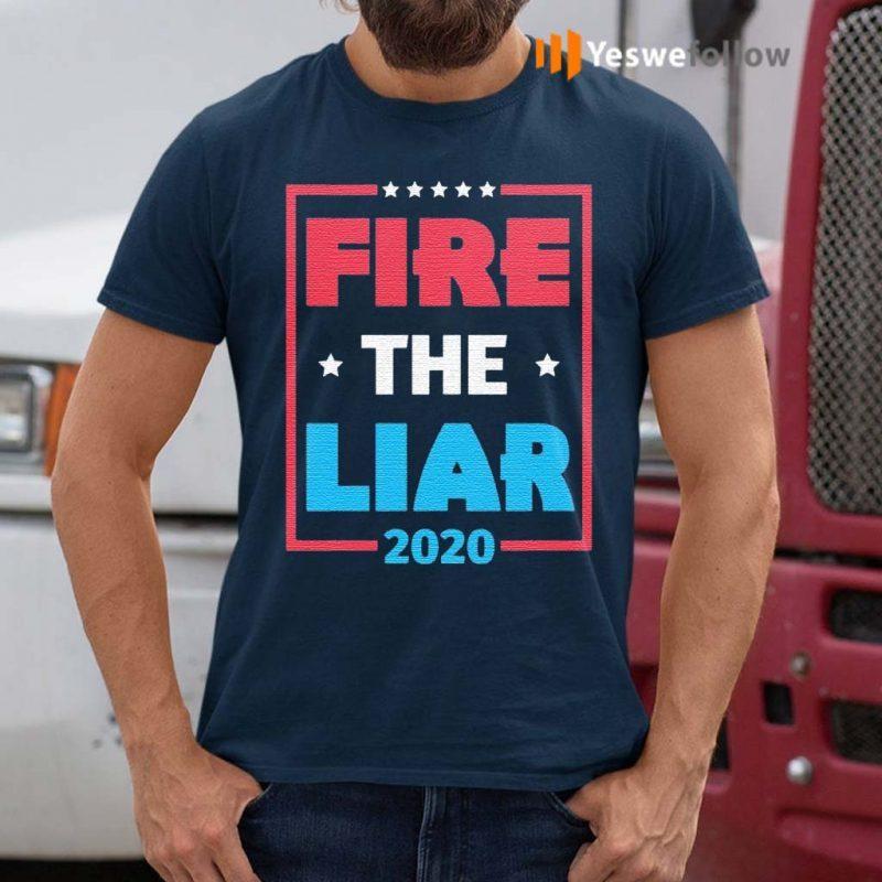 Fire-The-Liar-2020-Anti-Trump-T-Shirt