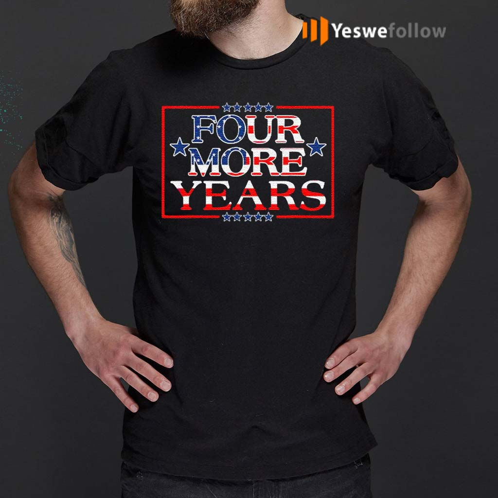 Four-More-Years-TShirt