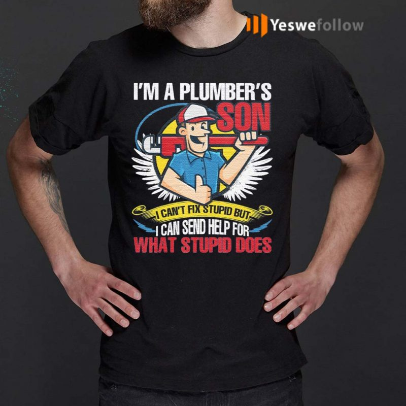 I-Am-A-Plumber's-Son-T-Shirt