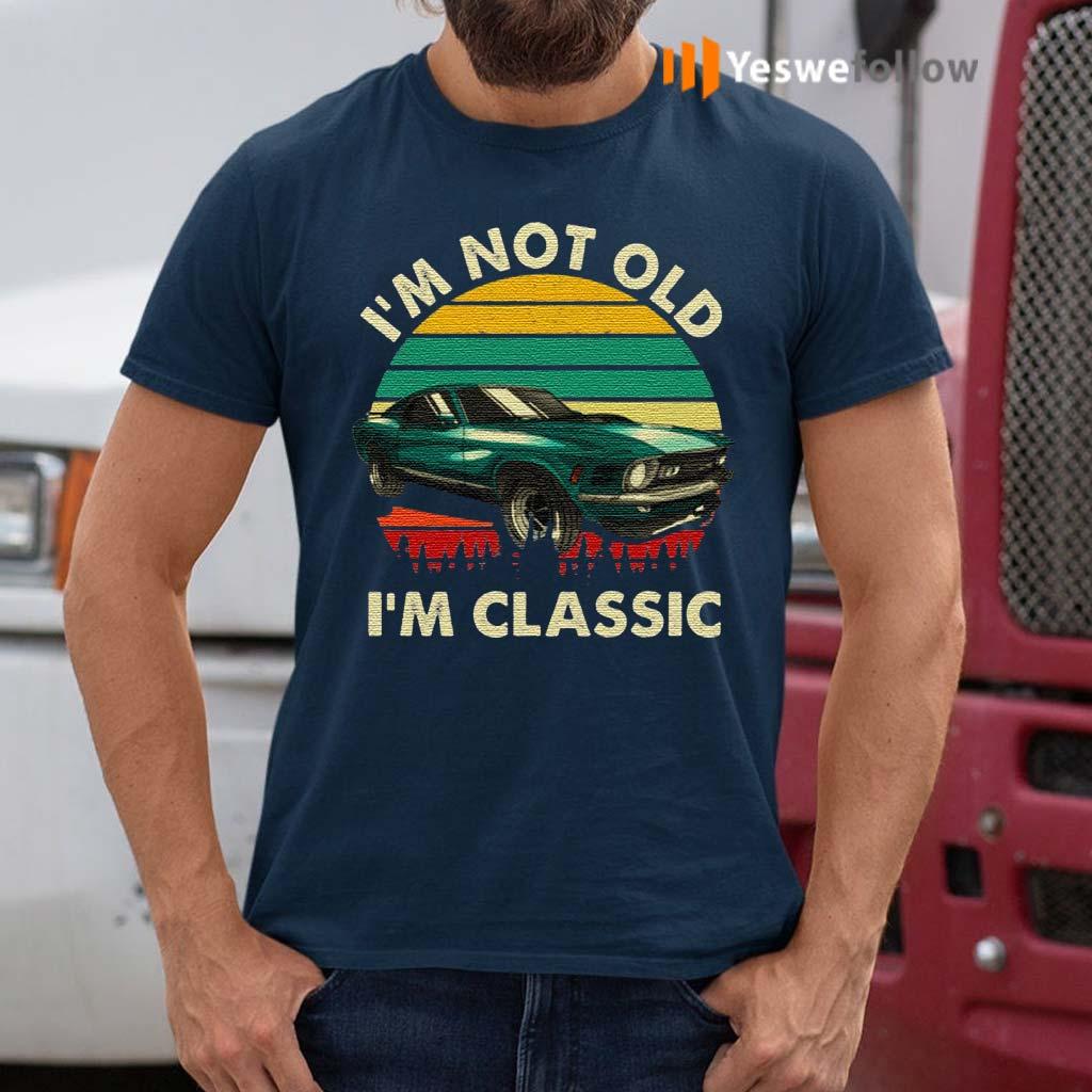 I'm-Not-Old-I'm-Classic-Vintage-Car-T-Shirt