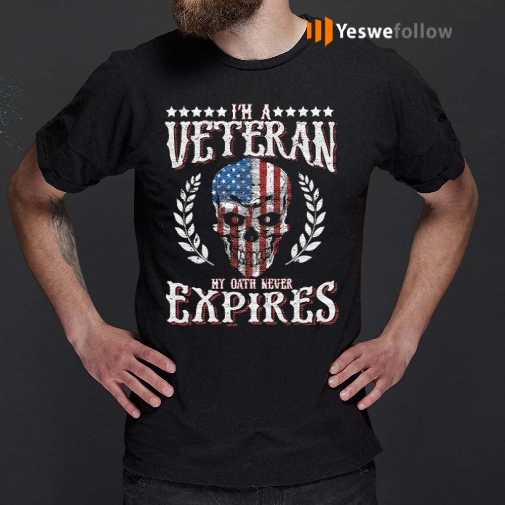 I'm-a-veteran-my-oath-never-expires-T-Shirt