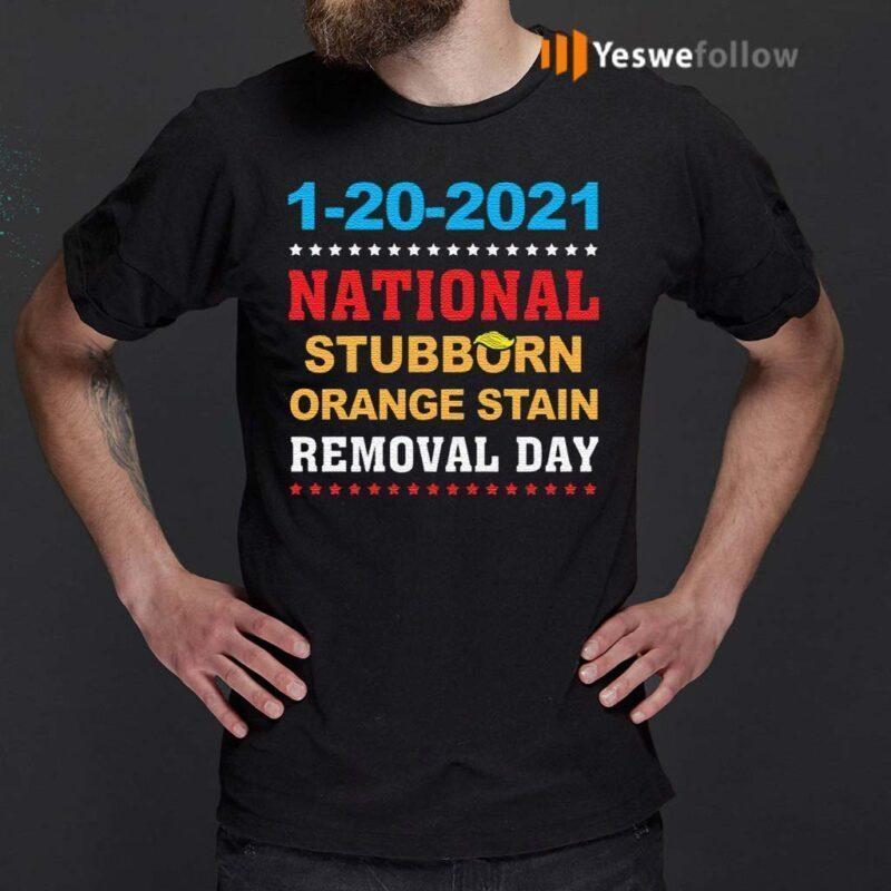 January-20th-2021-End-Of-An-Error-2020-National-Stubborn-Orange-Stain-Anti-Trump-T-Shirt