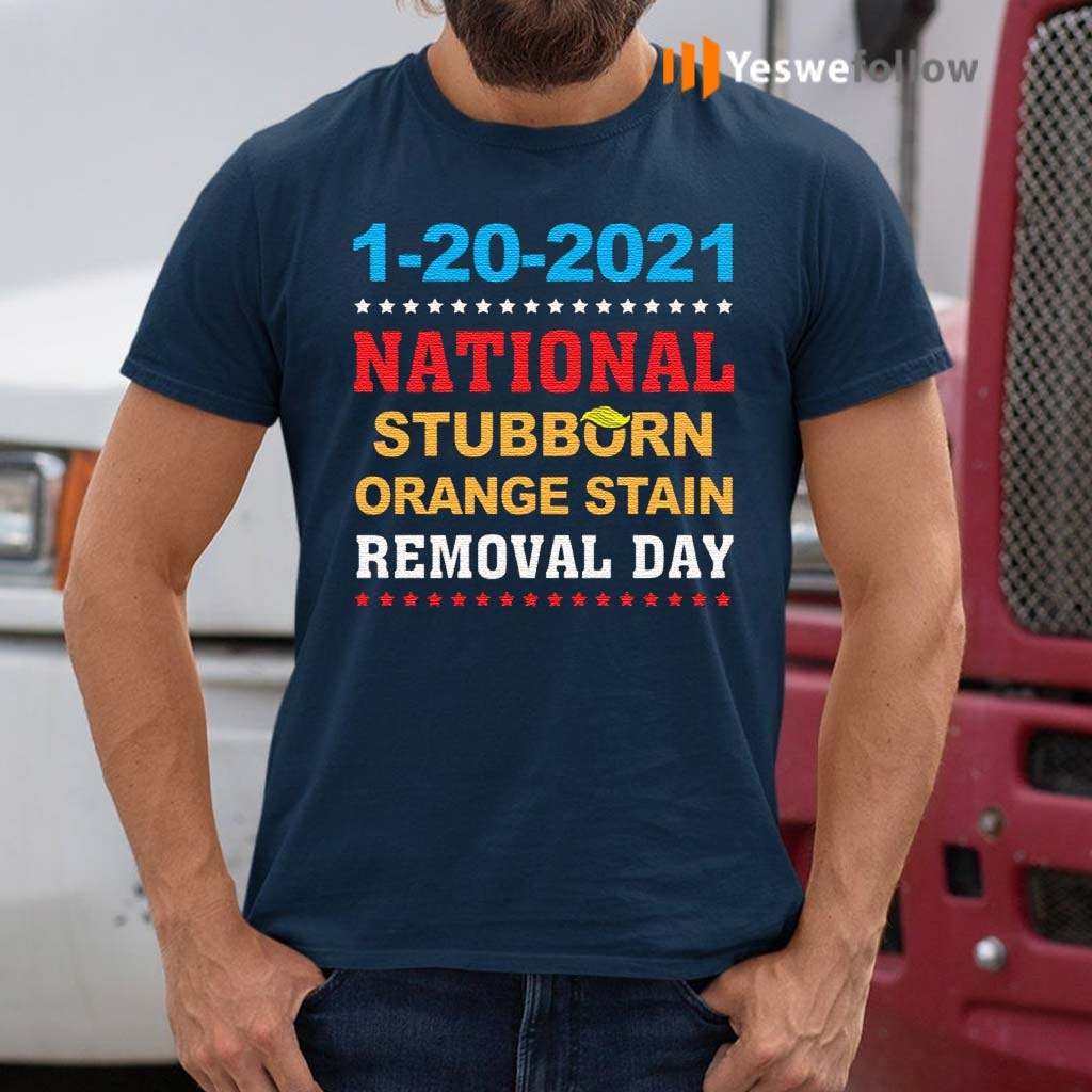 January-20th-2021-End-Of-An-Error-2020-National-Stubborn-Orange-Stain-Anti-Trump-T-Shirts