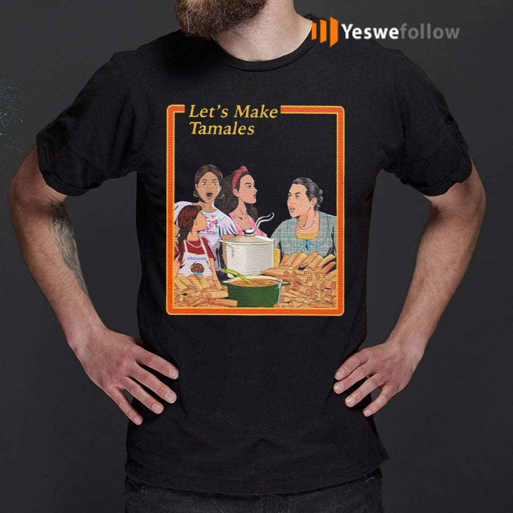 Let's-Make-Tamales-Shirt