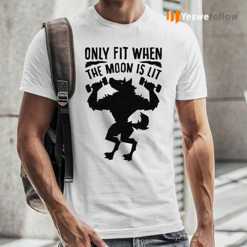 Only-fit-when-the-moon-is-lit-shirt