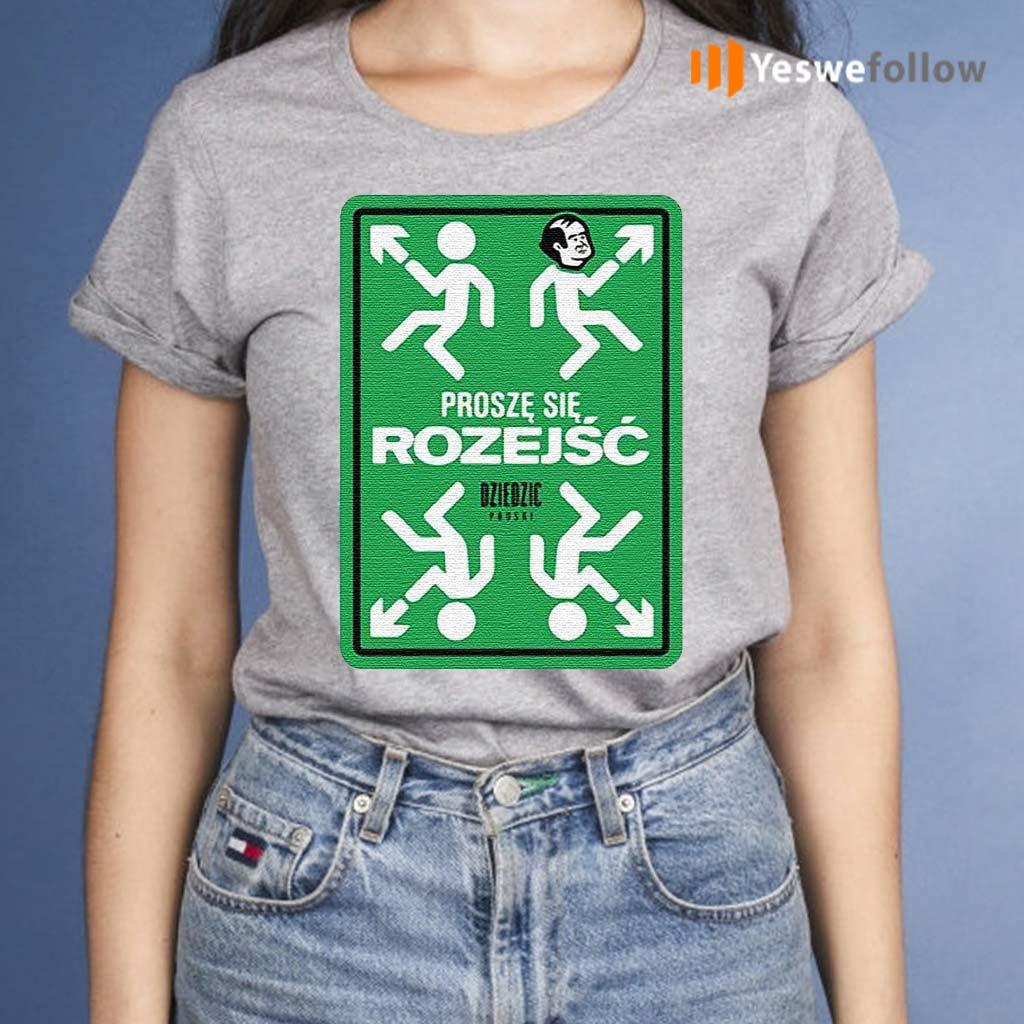 Prosze-Sie-Rozejsc-Dziedzic-Pruski-Shirts
