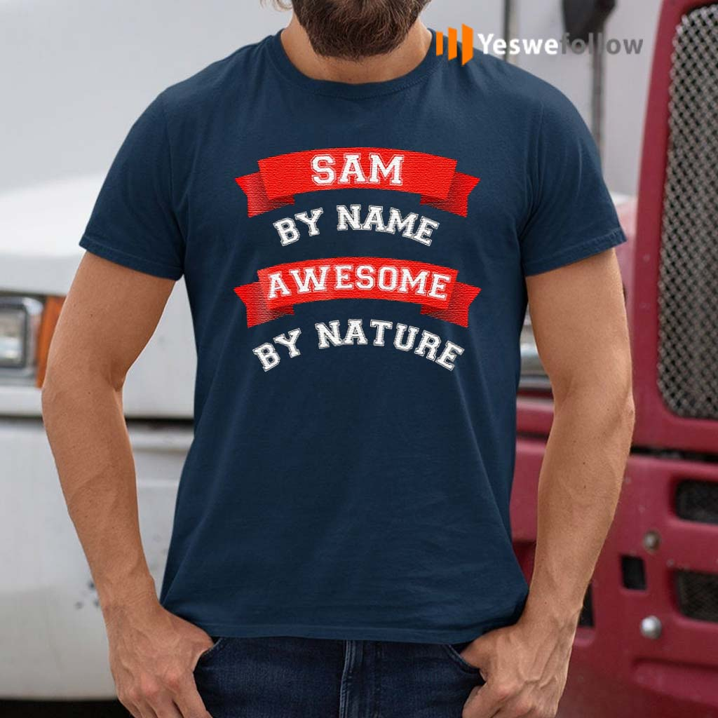 Sam-By-Name-Awesome-By-Nature-TShirt