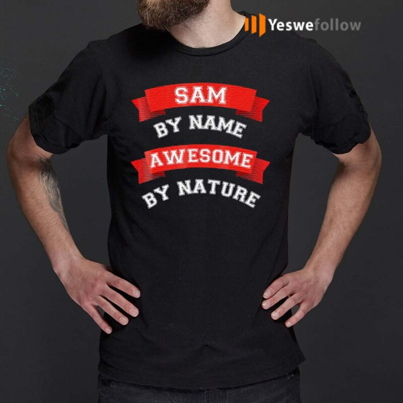 Sam-By-Name-Awesome-By-Nature-TShirts