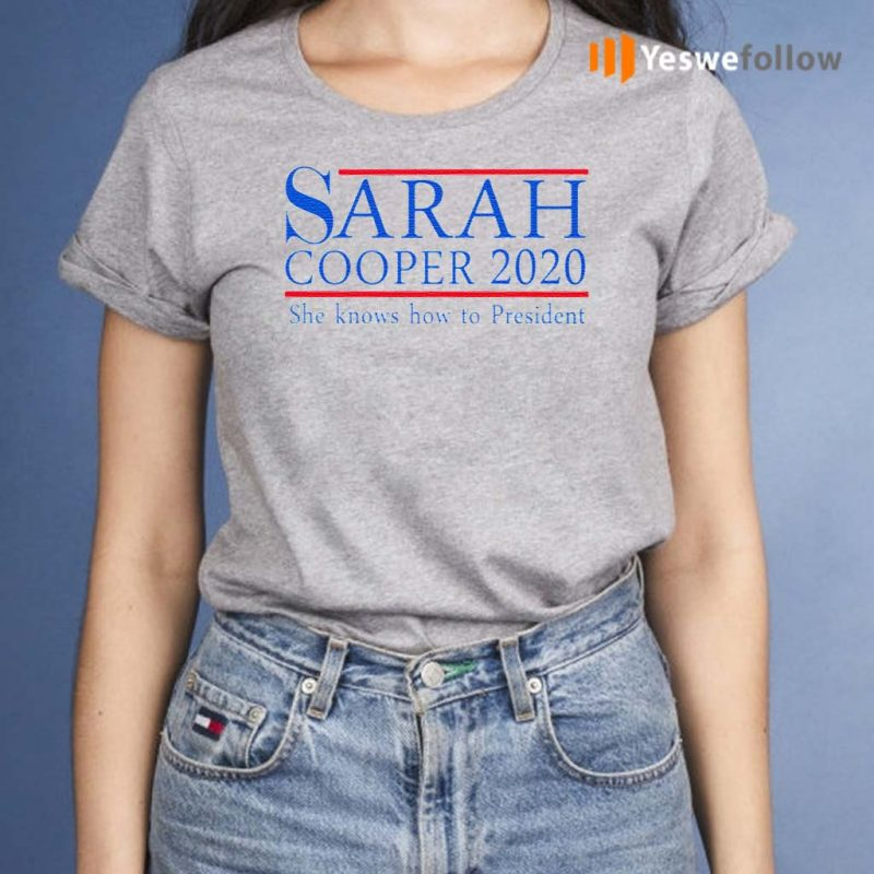 Sarah-Cooper-2020-She-Knows-How-To-President-T-Shirt