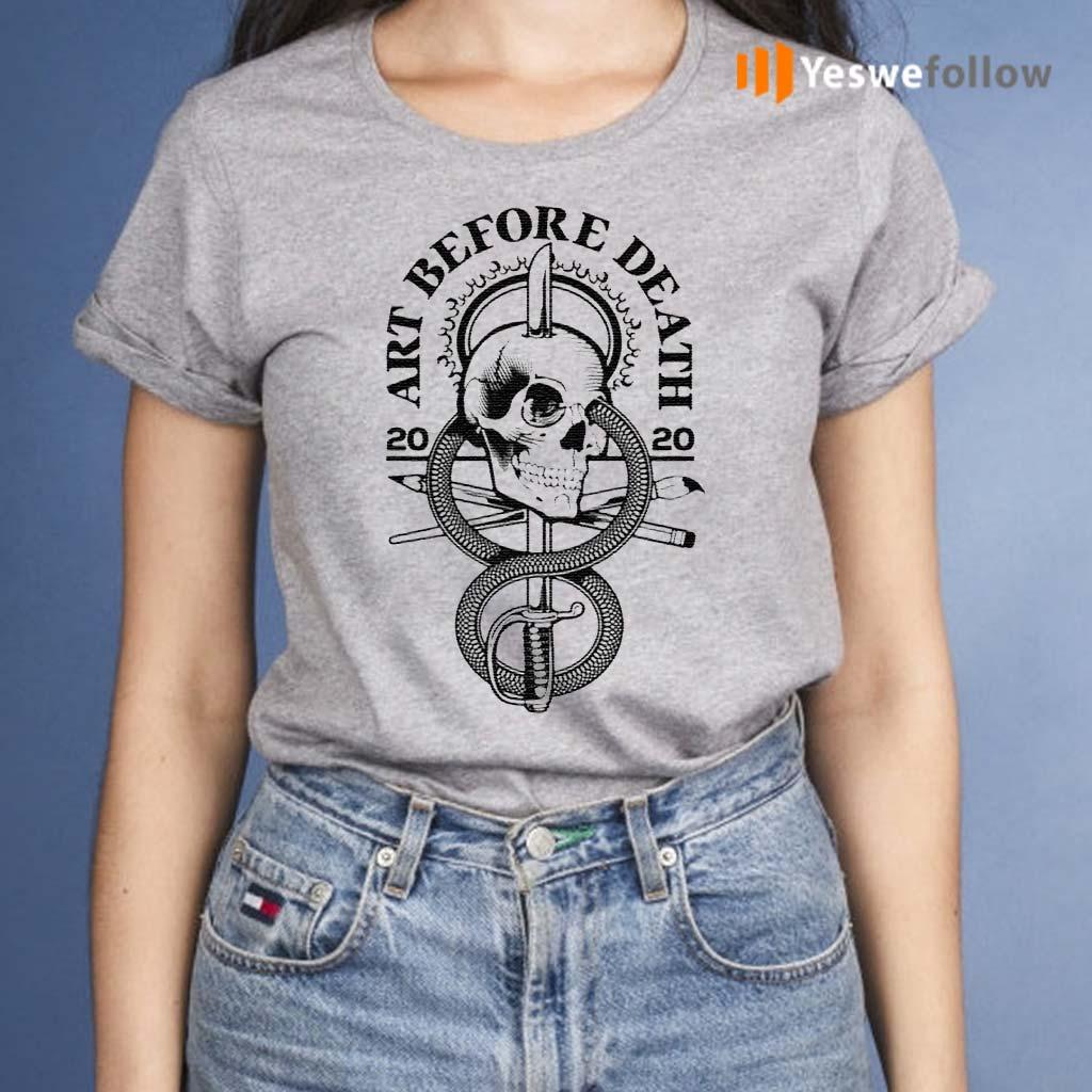 Skull-art-before-death-2020-shirt