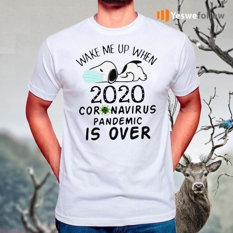 Snoopy-Face-Mask-Wake-Me-Up-When-2020-Coronavirus-Pandemic-Is-Over-Shirt