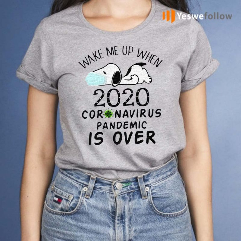 Snoopy-Face-Mask-Wake-Me-Up-When-2020-Coronavirus-Pandemic-Is-Over-Shirts