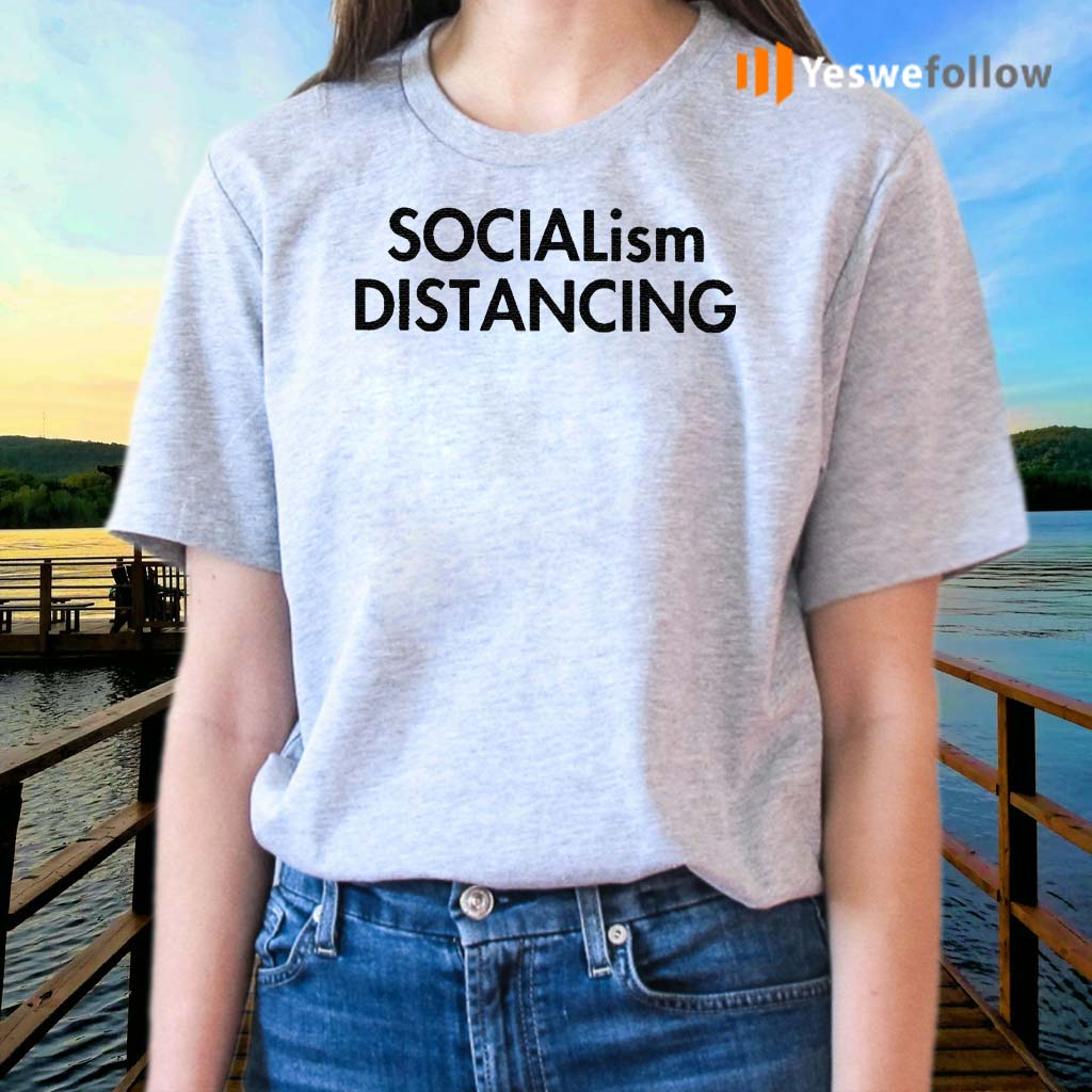 Socialism-Distancing-Shirt
