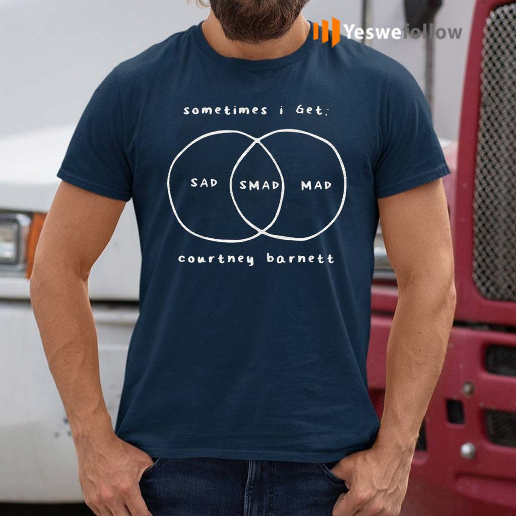 Sometimes-I-get-sad-smad-mad-courtney-barnett-shirt