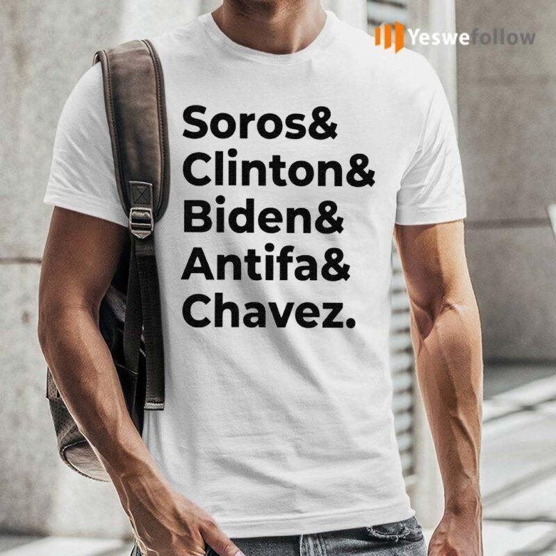 Soros-Clinton-Biden-Antifa-Chavez-Shirt