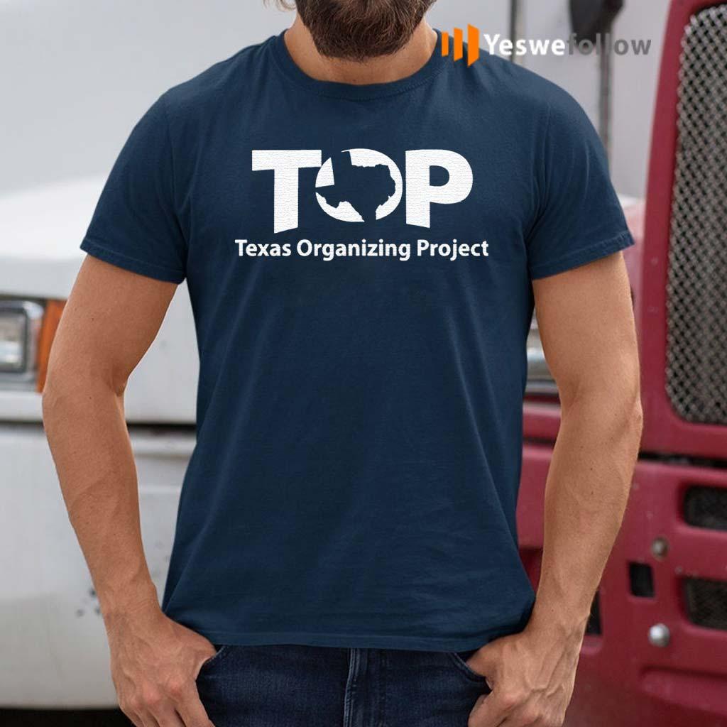 Top-Texas-Organizing-Project-Shirt