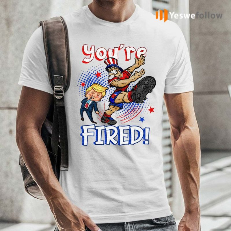 Trump-You're-Fired-2020-Uncle-Sam-Kicking-Trump-T-Shirt