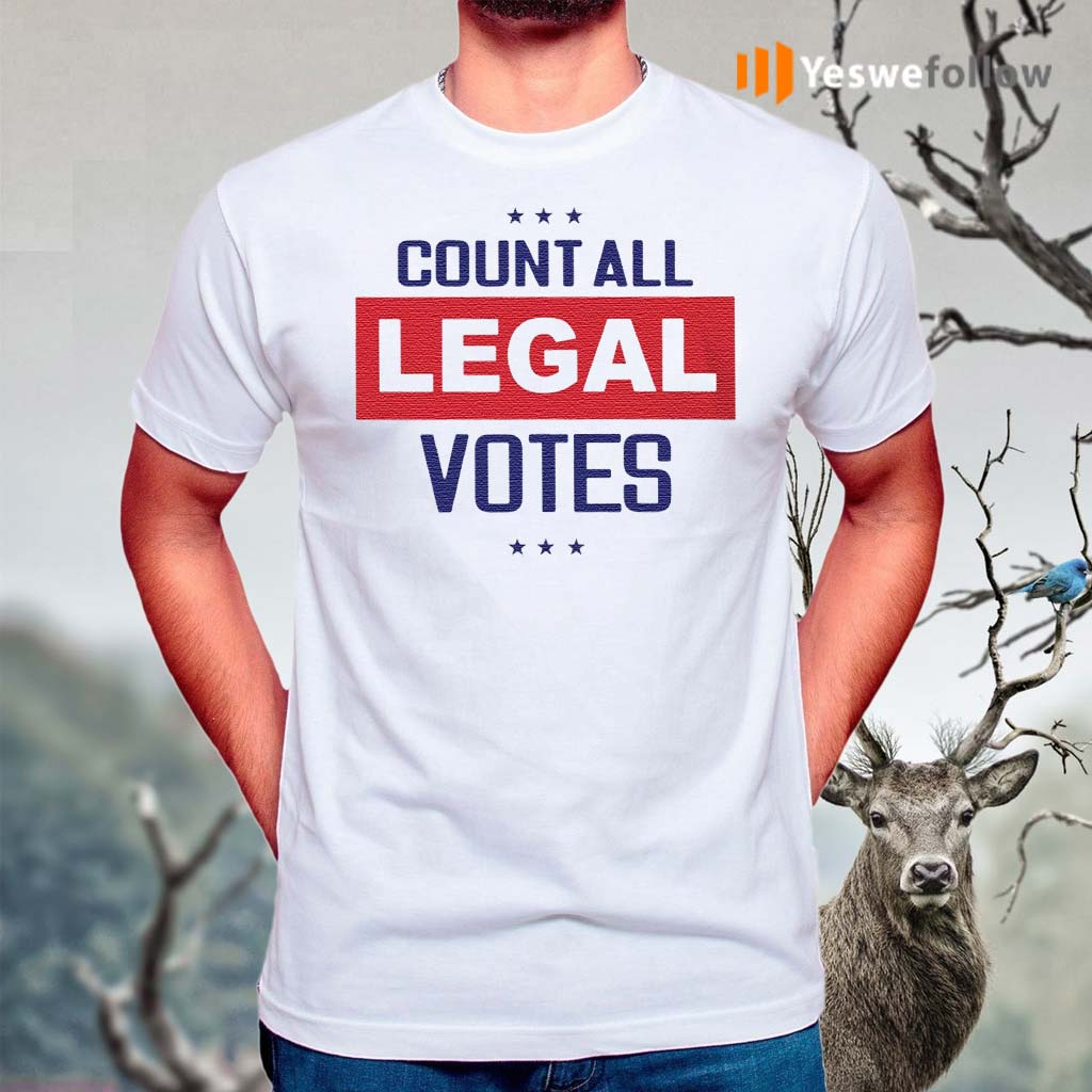 count-all-legal-votes-t-shirt