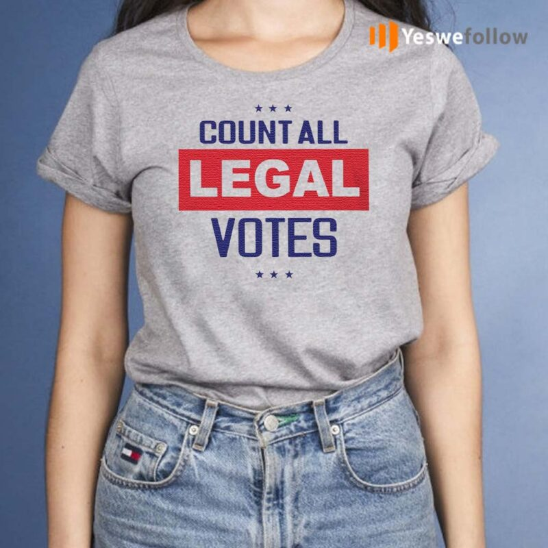 count-all-legal-votes-t-shirts