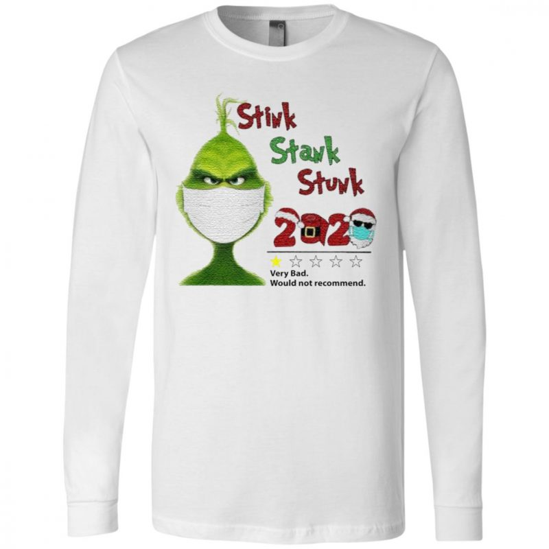 Grinch Santa face mask toilet paper Stink Stank Stunk very bad would not recommend 2020 Christmas t shirt