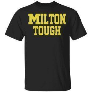 Milton Tough T Shirt