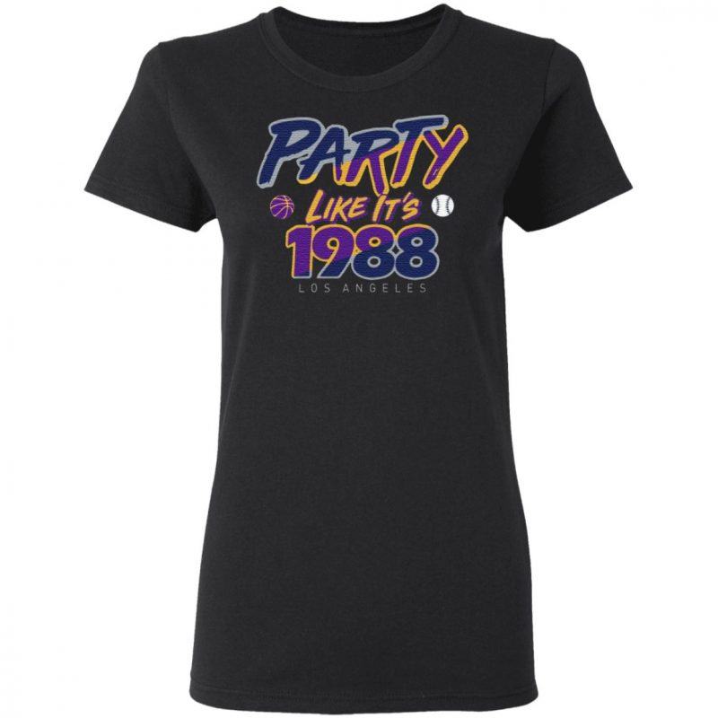 Party Like It's 1988 Los Angeles T-Shirt