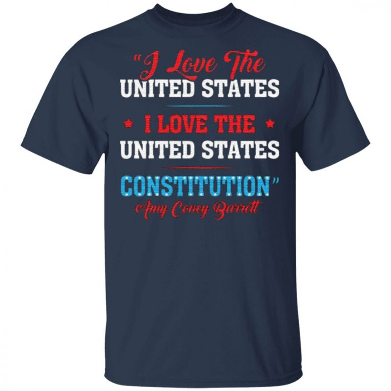 Amy Coney Barrett I Love United States For SCOTUS Fill The Seat 2020 Political T-Shirt