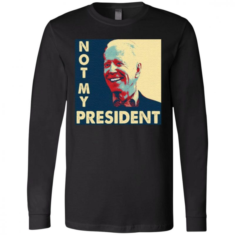 Not My President Joe Biden 2020 T-Shirt