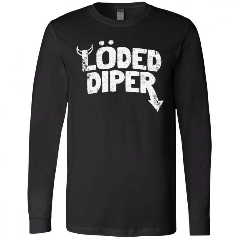 Loded Diper Shirt