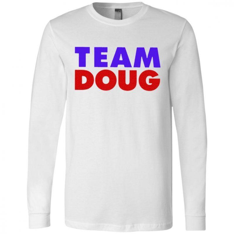 Team Doug Shirt