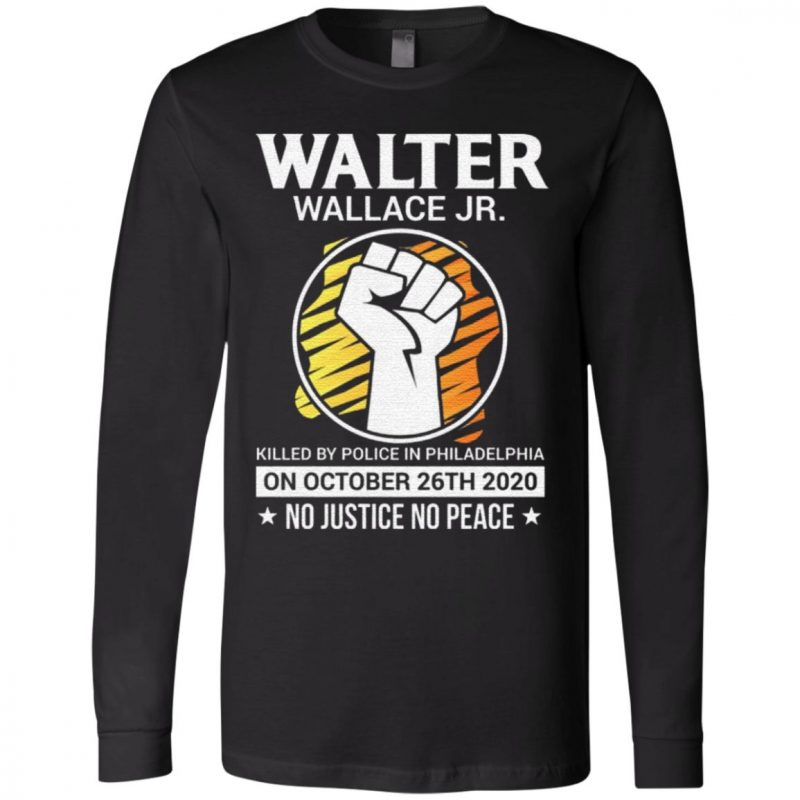 Justice for Walter Wallace No Justice No Peace T-Shirt