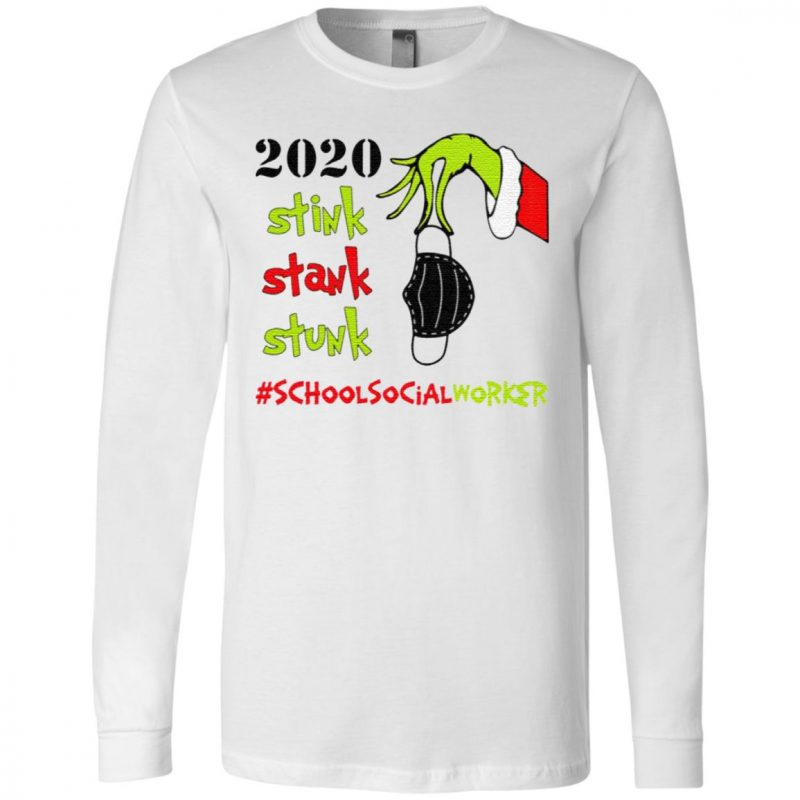 Stink Stank Stunk Grinch Christmas 2020 School Social Worker T-Shirt