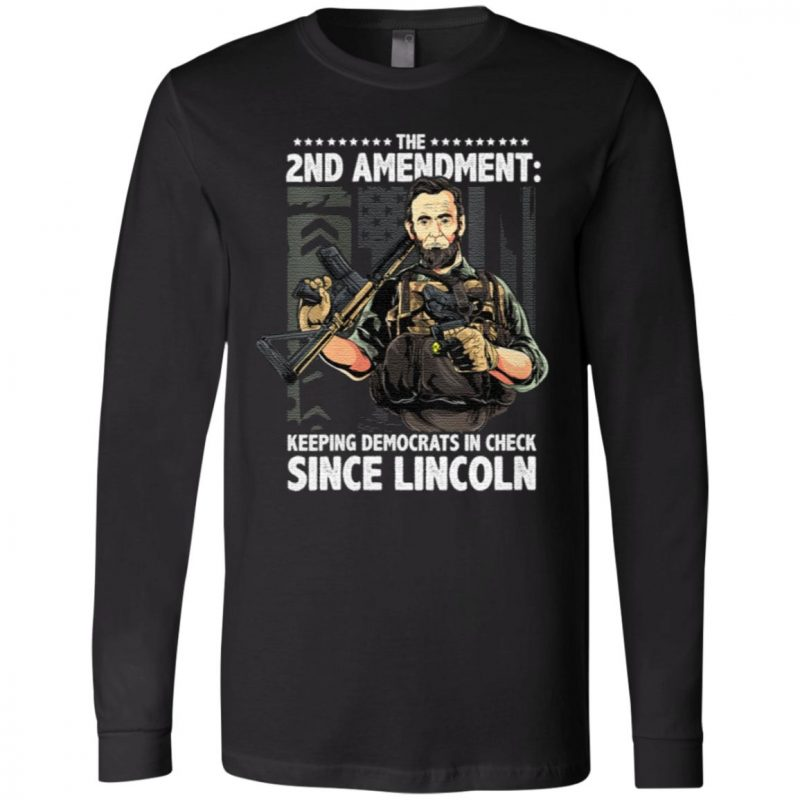 Womens Abraham Lincoln Republican 2nd Amendment Supporter T-Shirt