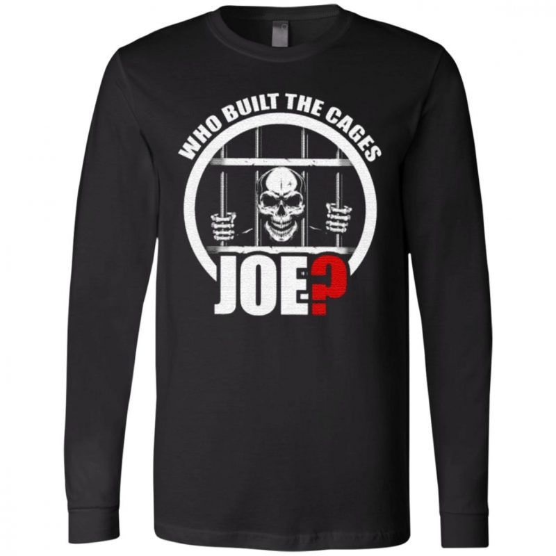 Who Built The Cages Joe T Shirt