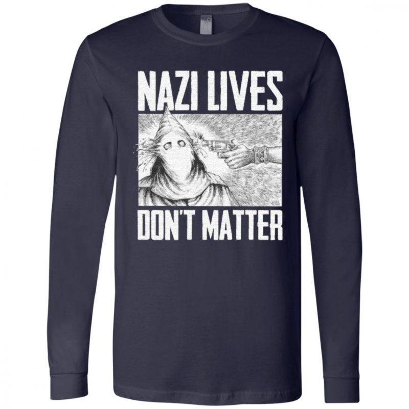 Nazi lives don't matter shirt