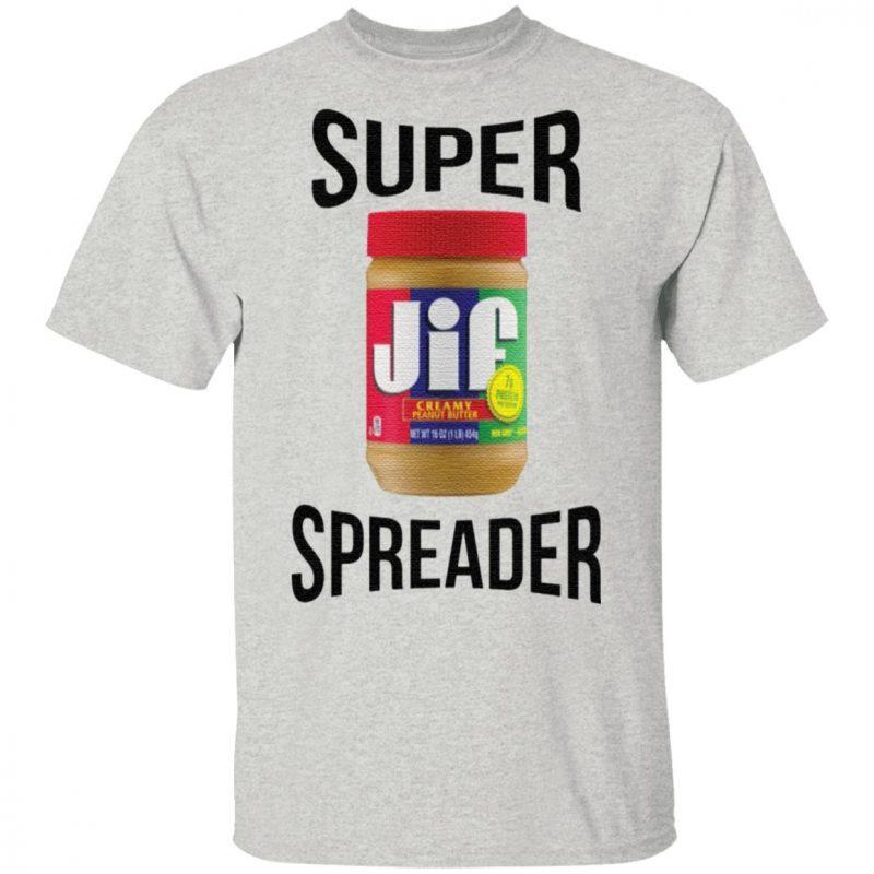Super Speader shirt