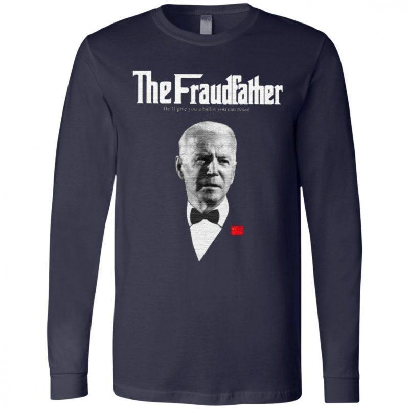 Joe Biden The Fraudfather T Shirt