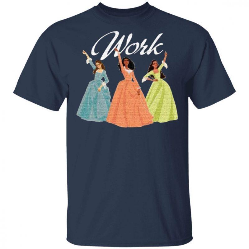 Work Schuyler Sisters Ladies T-Shirt