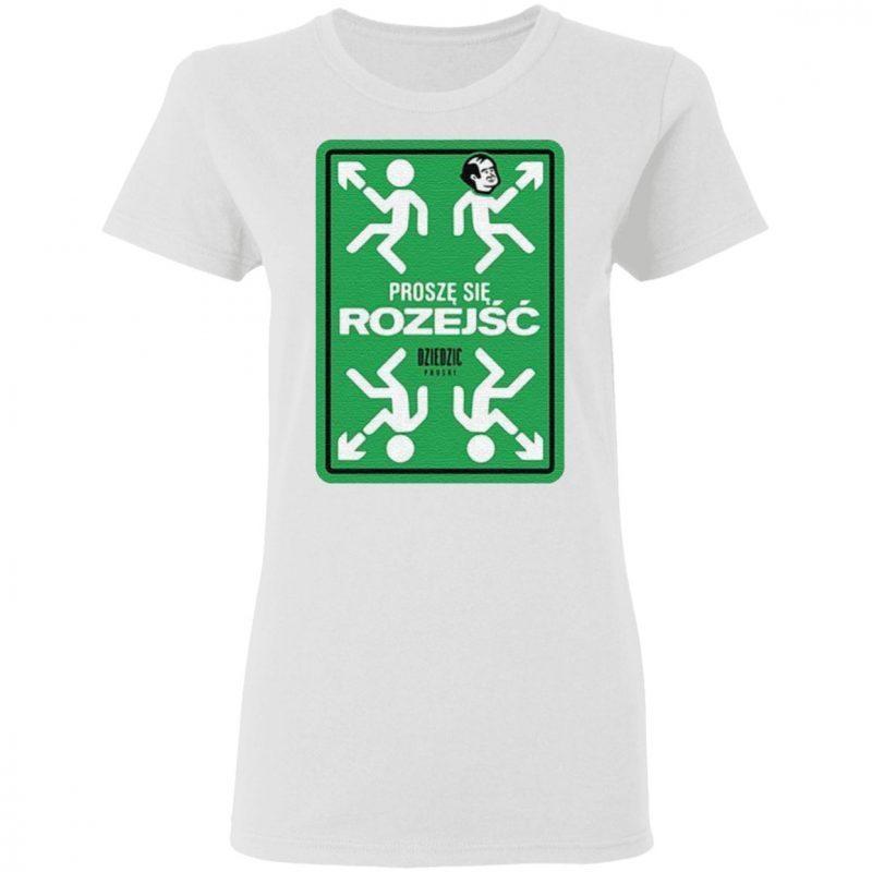 Prosze Sie Rozejsc Dziedzic Pruski T Shirt
