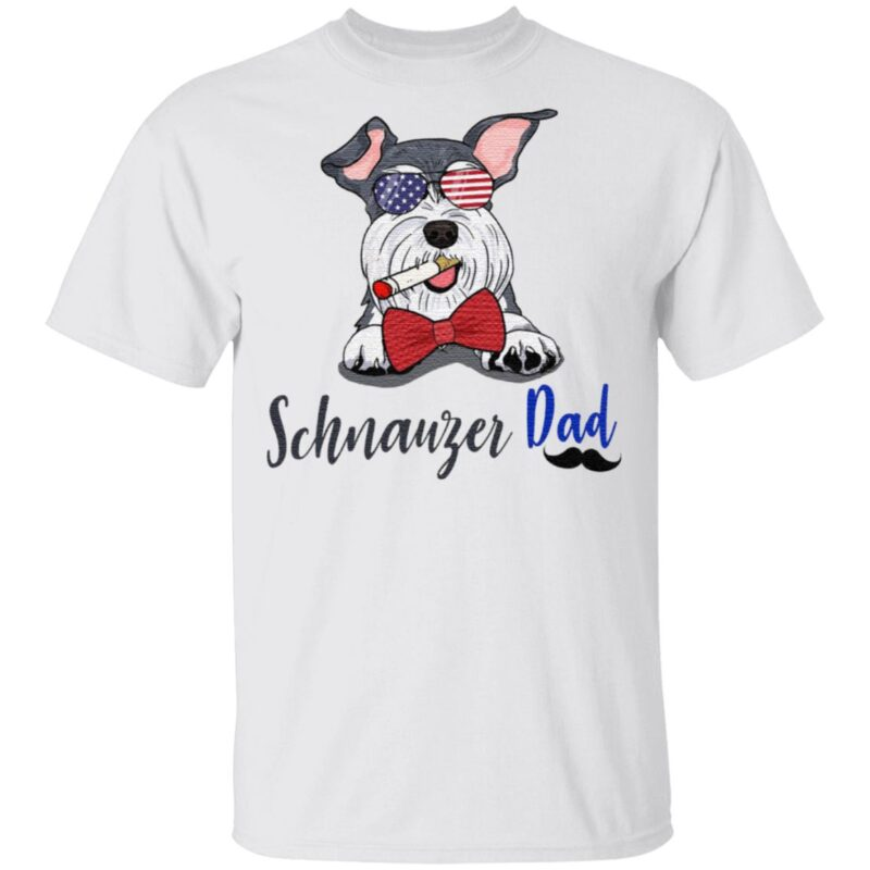 Dog schnauzer dad t shirt