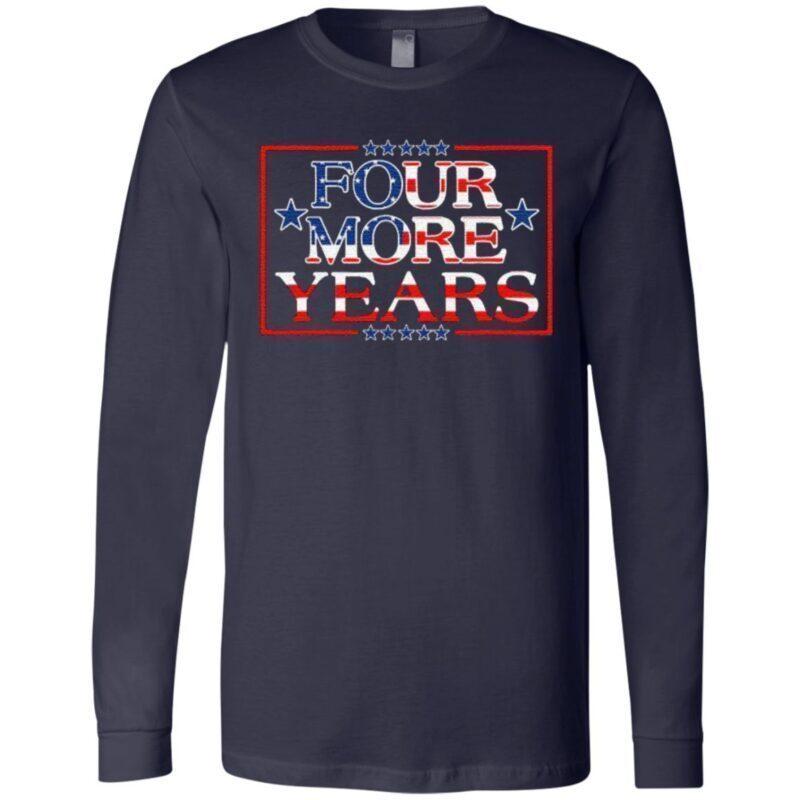 Four More Years TShirt