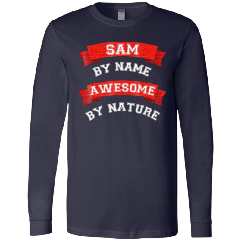 Sam By Name Awesome By Nature TShirt