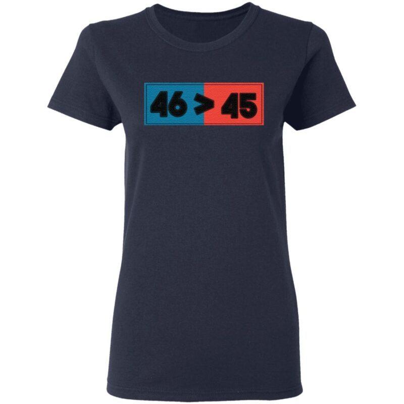 Trump Lost 46 Won 45 Anti Trump Biden Won 2020 T-Shirt