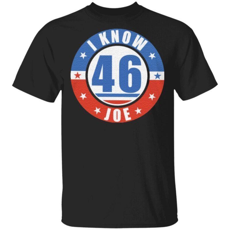 I Know Joe Joe Biden Kamala Harris 2020 President TShirt