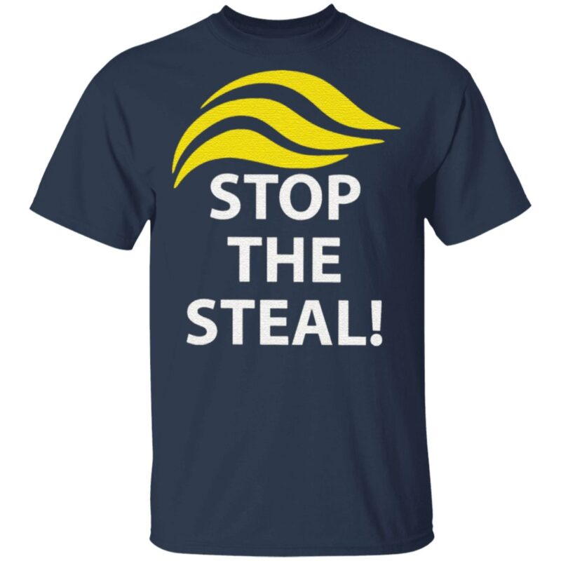 stop the steal t shirt