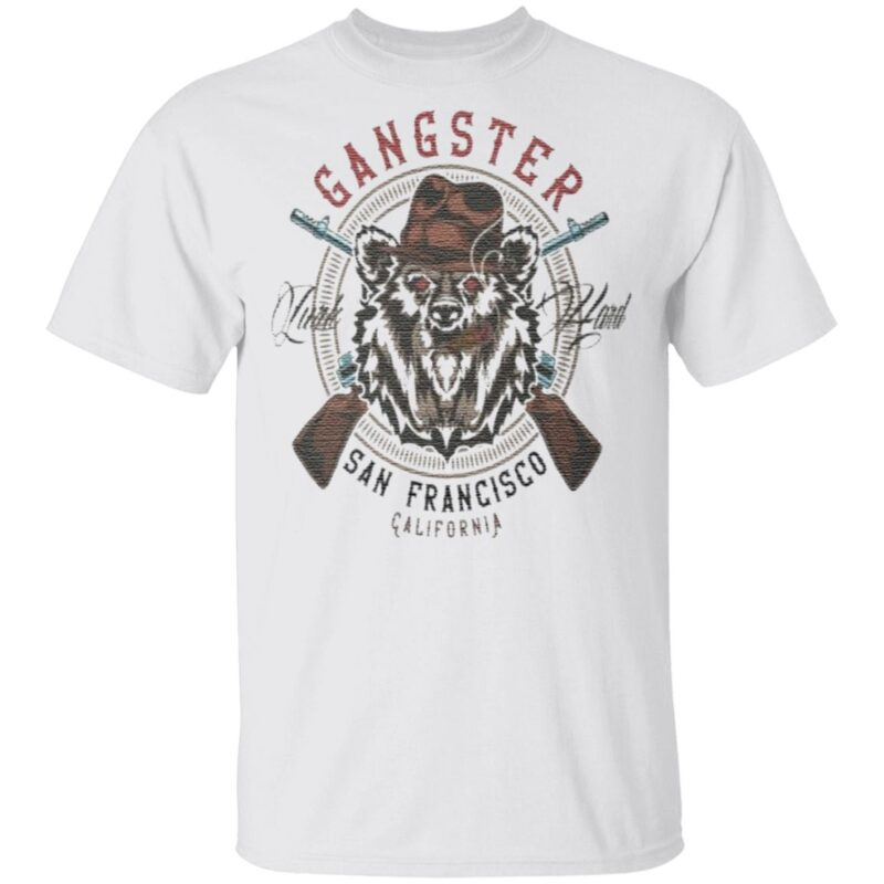 Gangster San Francisco California T Shirt