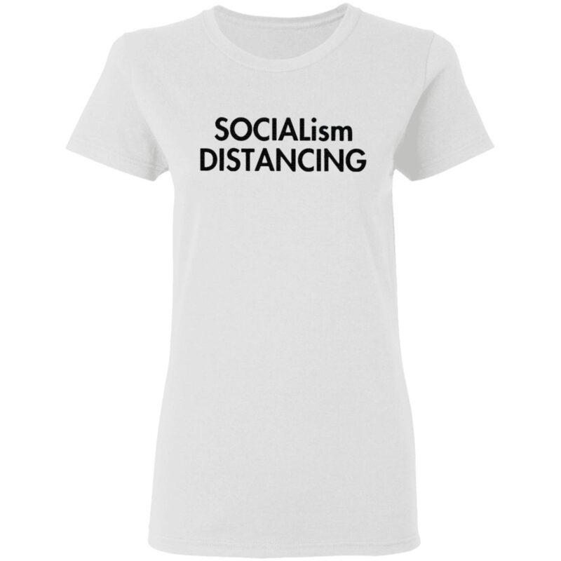 Socialism Distancing T Shirt
