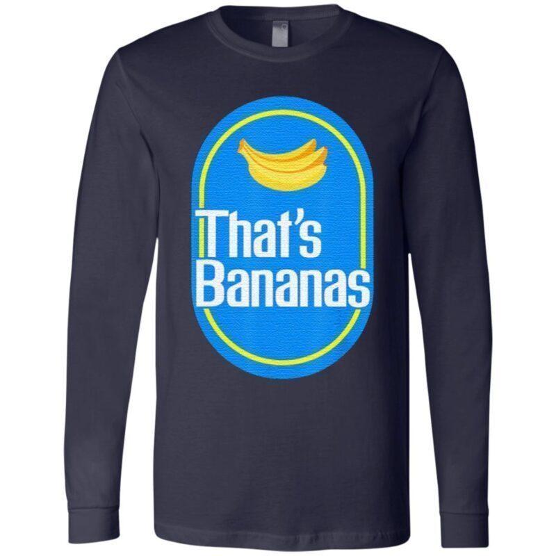 That's bananas tshirt