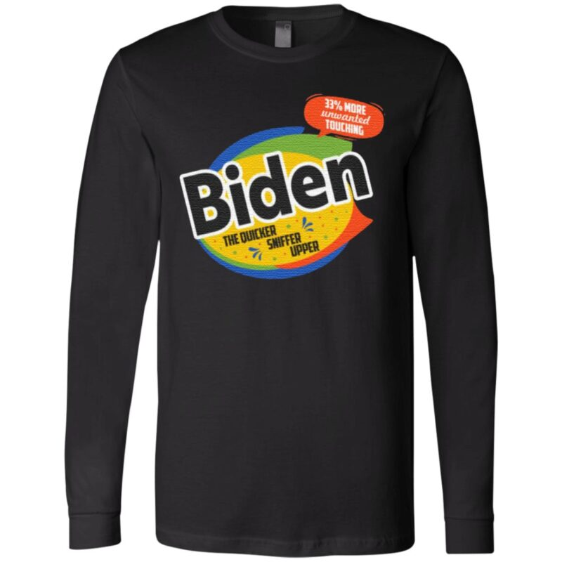 Joe Biden the Quick Sniffer Upper Anti Biden Pro Trump 2020 T-Shirt