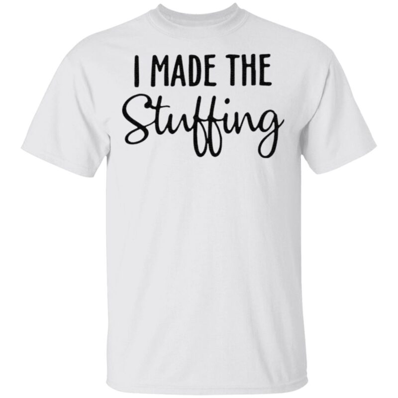 I made the stuffing t shirt